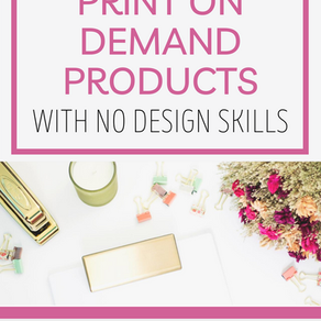 How To Design Print on Demand Products With No Design Skills