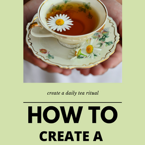 How To Have Your Own Tea Ritual At Home