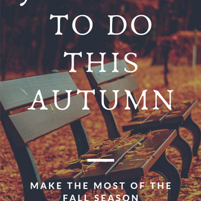 30 Things To Do This Autumn