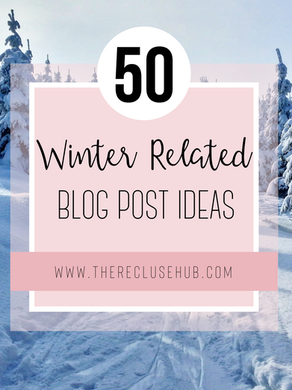 50 Winter Related Blog Post Ideas