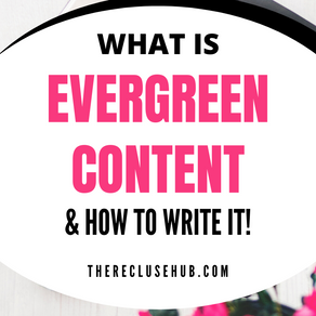 What Is Evergreen Content and How To Write It