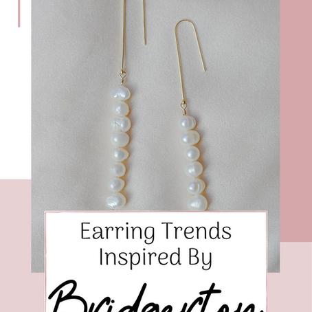 Swoon-worthy Earrings Inspired by Netflix's Period Drama Bridgerton