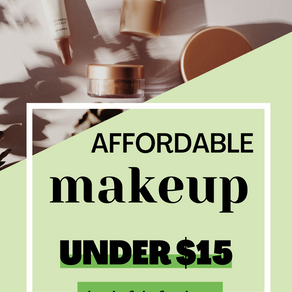 Best Makeup Products Under $15