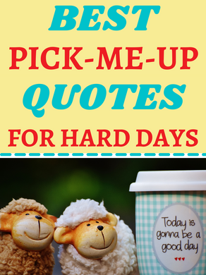 Best pick-me-up quotes for a bad day