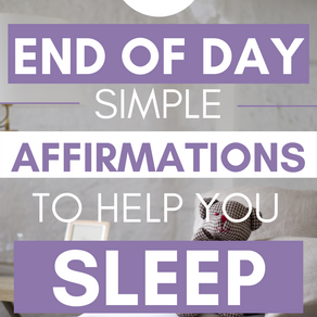20 Best End of the Day Affirmations