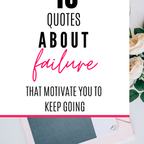 These 10 Quotes Will Inspire You To Stop Fearing Failure
