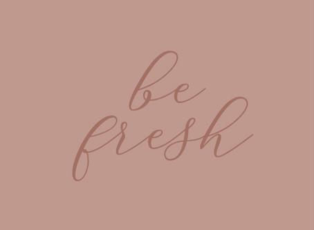 Nova linha: Be Fresh