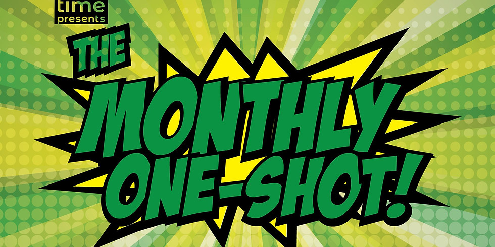 The Monthly One Shot