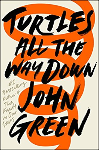 Turtles All the Way Down by John Green Book Cover Book Review from Written by Han
