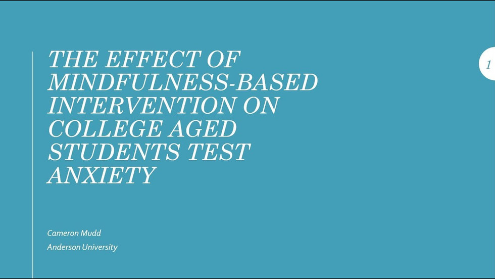 The Effect of Mindfulness-Based Intervention on College Aged Students Test Anxiety