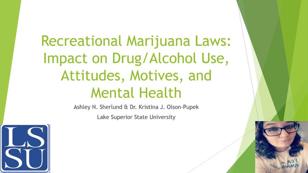 Recreational Marijuana Laws: Impact on Drug/Alcohol Use, Attitudes, Motives and Mental Health