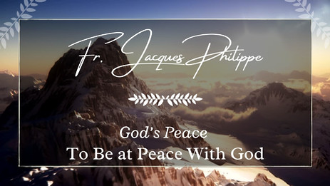 2. To Be at Peace With God