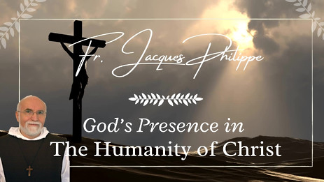 2. God's Presence In the Humanity of Christ