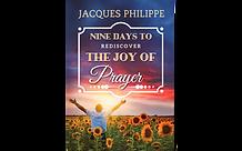 Nine Days to Rediscover the Joy of Praye