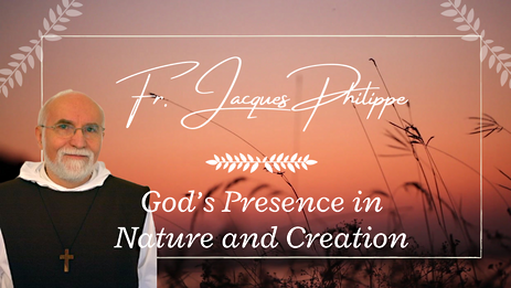 1. God's Presence in Nature & Creation