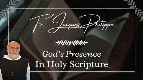 4. God's Presence In Holy Scripture