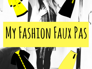 3 Fashion Faux Pas & How to Avoid Them