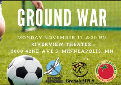 Ground War Film Event--Stop Hazardous Pesticide Use, Protect Health & the Environment