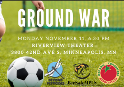 Ground War Film Event--Stop Hazardous Pesticide Use, Protect Health & the Environment