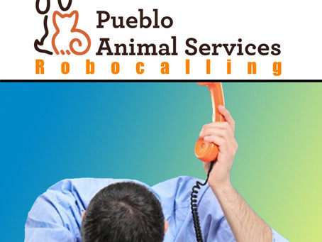 Breaking News: Pueblo Residents Demand Investigation into Pueblo Animal Services Lobbying and Roboca