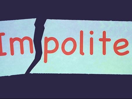 No Polite Way