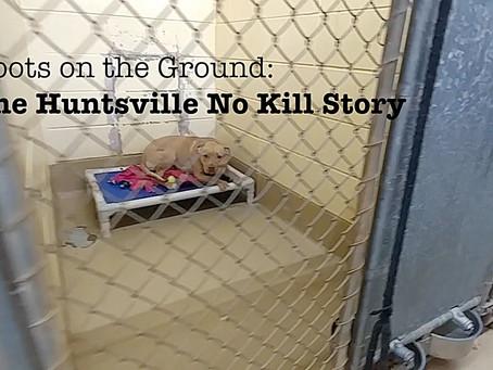 The Huntsville No Kill Story Premieres June 1, 2019