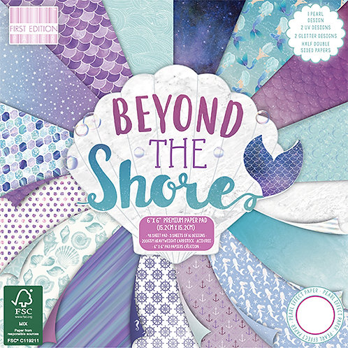 First Edition - Beyond the Shore 6x6 Paper Pad