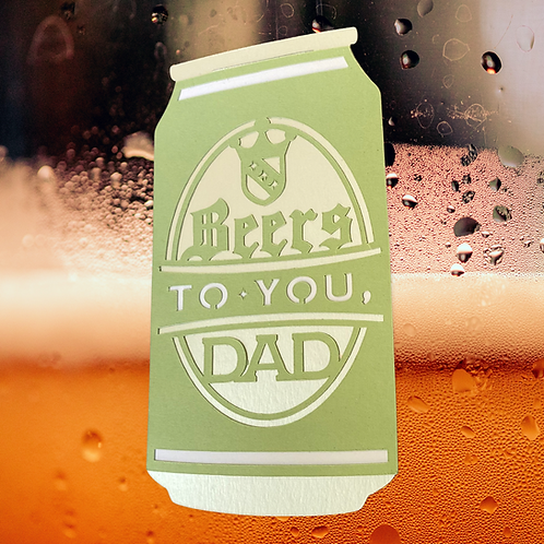 Beer Dad Card - Father's Day - Birthday