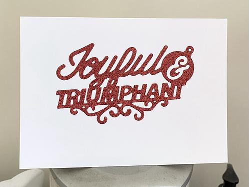 Joyful & Triumphant Glitter Christmas Card