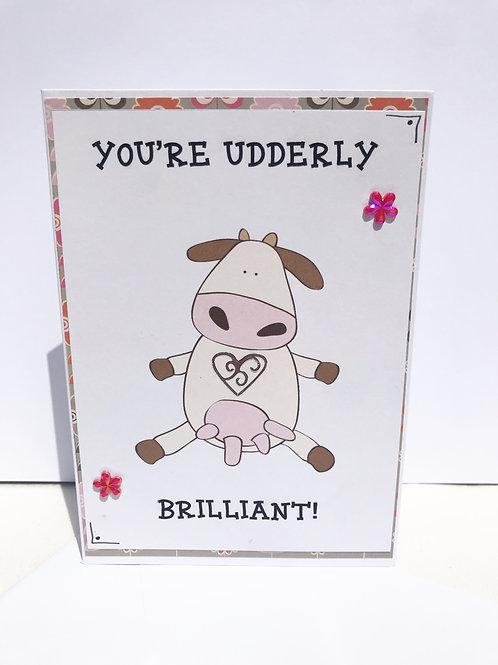 Udderly Brilliant - card
