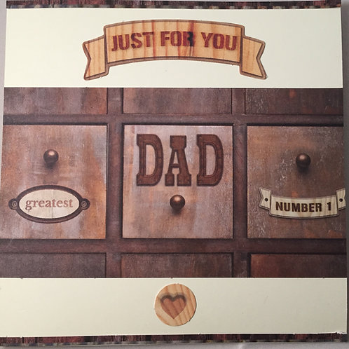 Just For You Dad - Father's Day/Birthday Card