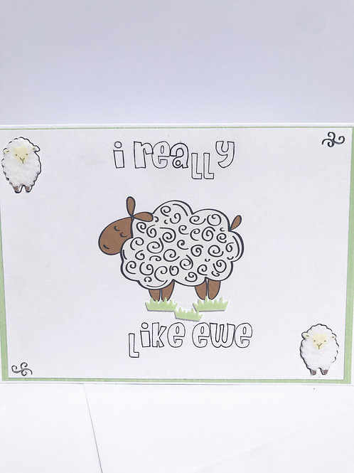 I Really Like Ewe - Card