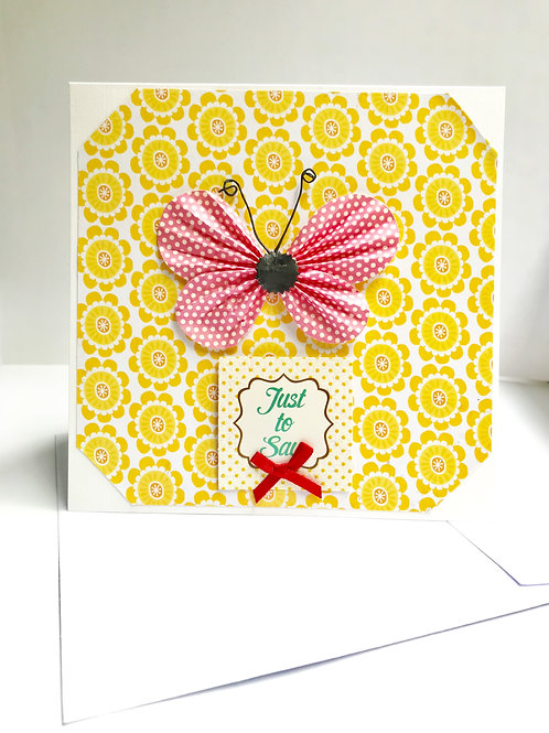 Just To Say Butterfly Card