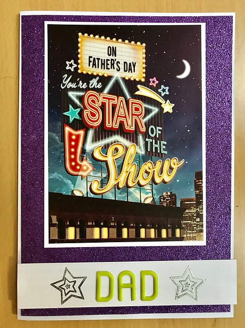 Star Of The Show Father's Day Card