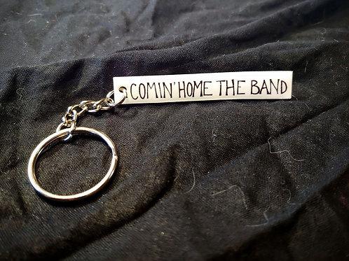 Comin' Home The Band Keychain