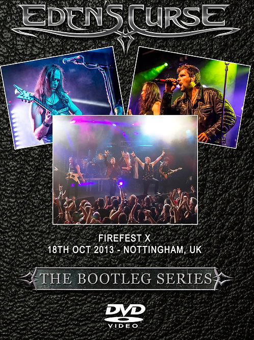 Firefest - The Bootleg Series