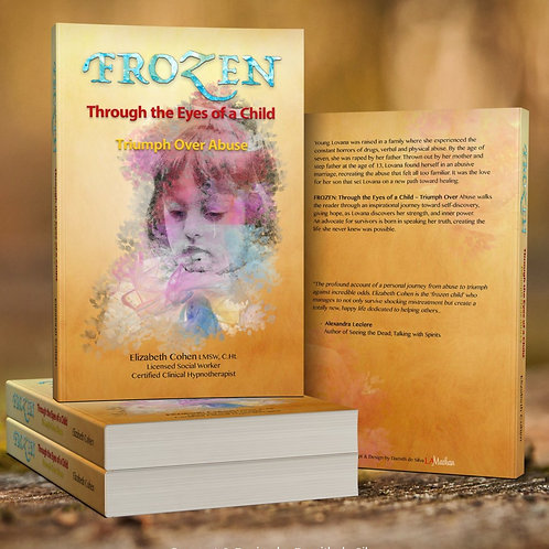 Frozen Through the Eyes of a Child :Triumph Over Abuse