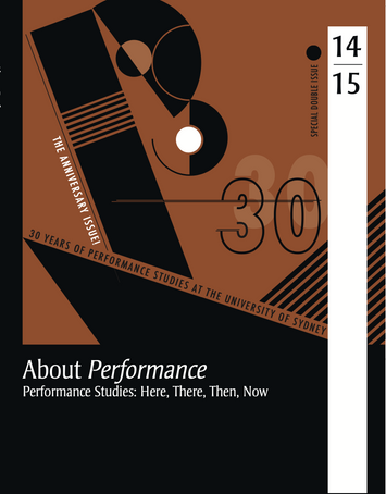 Performance Studies: Here, There, Then, Now (2017)