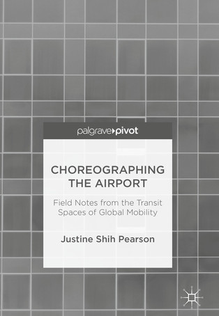 Choreographing the Airport (Palgrave 2018)