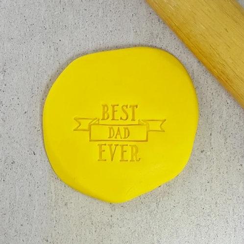 Best Dad Ever Cookie/ Fondant Embosser
