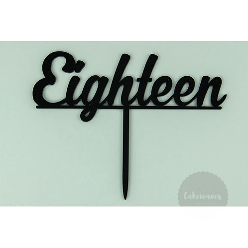 Eighteen Script - Black Acrylic Cake Topper