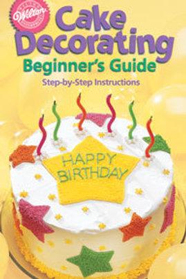 Cake Decorating Beginner's Guide - WILTON