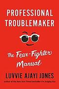book-Professional-Troublemaker.jpg
