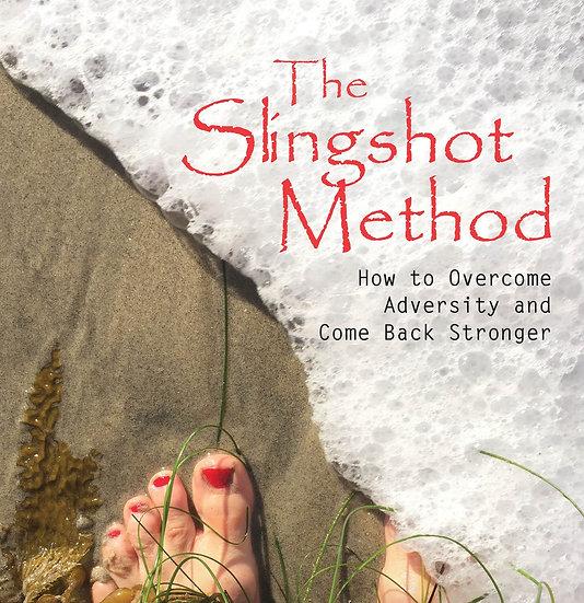 The Slingshot Method, by Greta Goforth L.Ac. (paperback)
