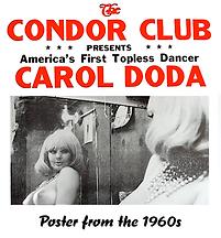 Carol Doda, Condor.png