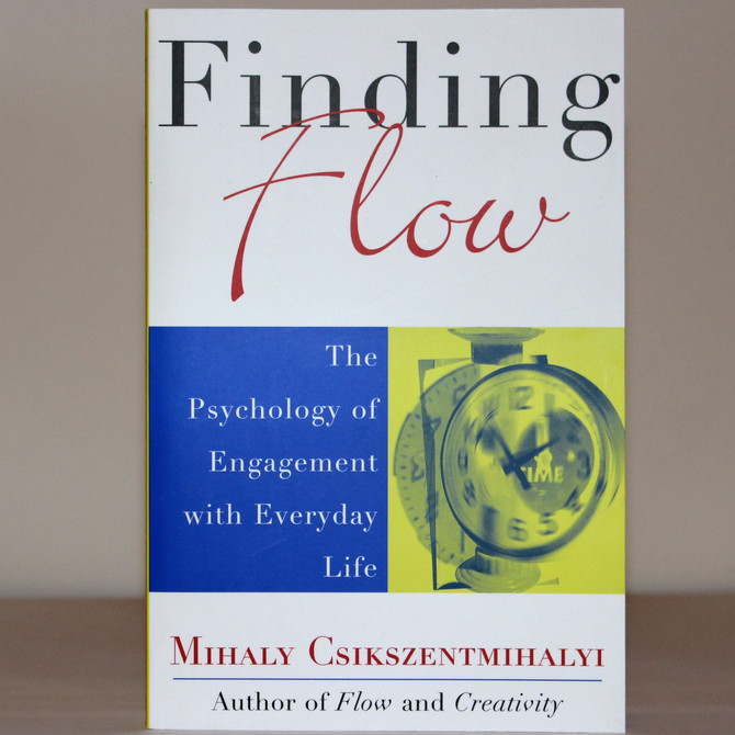 Book Review: Finding Flow by Mihaly Csikszentmihalyi