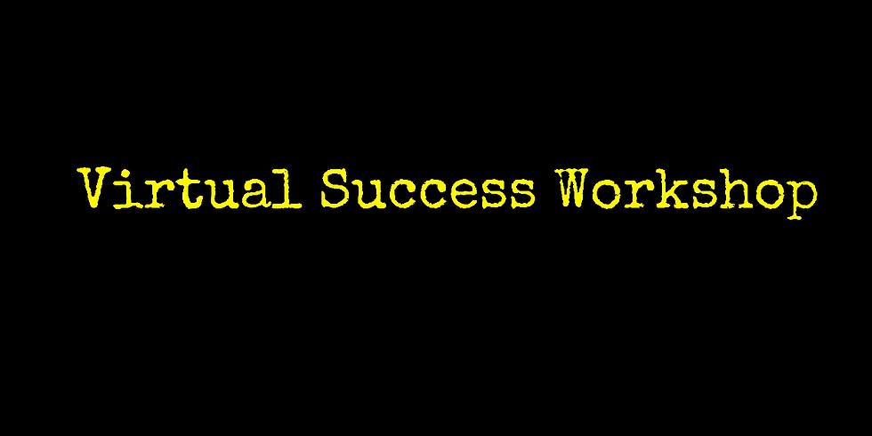 Virtual Success Workshop