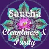Saucha - Cleanliness
