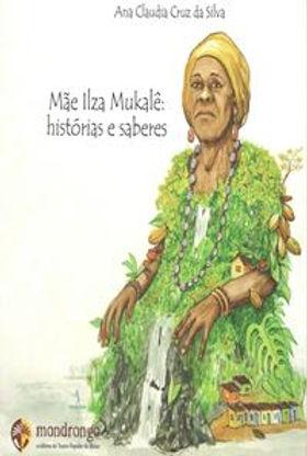 mae-ilza-mukale-historias-e-saberes.jpg