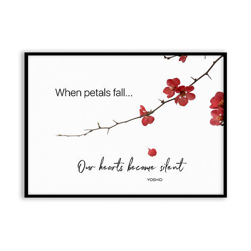 When petals fall...  - 5x7 Framed Art - Original Quote by Yoshio